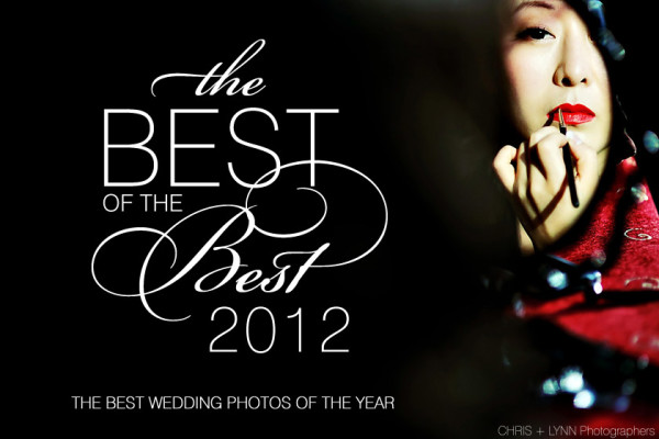 BEST WEDDING PHOTOGRAPHY OF THE YEAR - 2012 - junebug-best-of 2012-intro-Chris-Jaksa-Chris-plus-Lynn